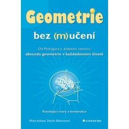 Mike Askew, Sheila Ebbutt: Geometrie bez (m)učení cena od 126 Kč