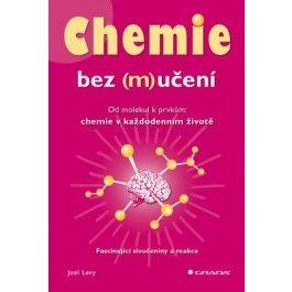 Joel Levy: Chemie bez (m)učení cena od 278 Kč