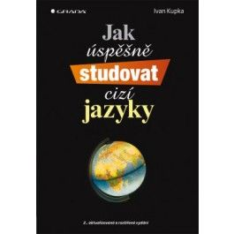 Ivan Kupka: Jak úspěšně studovat cizí jazyky cena od 185 Kč