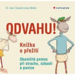 Claudia Croos-Müller: Odvahu! cena od 117 Kč