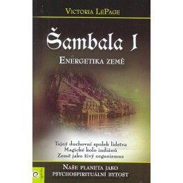 Victoria LePage: Šambala I Energetika Země cena od 188 Kč