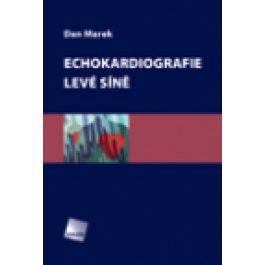 Dan Marek: Echokardiografie levé síně cena od 250 Kč