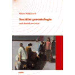 Helena Haškovcová: Sociální gerontologie cena od 133 Kč