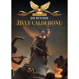 Jim Butcher: Kodex Alera 1 - Živly Calderonu cena od 97 Kč