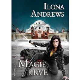 Ilona Andrews: Magie krve cena od 129 Kč