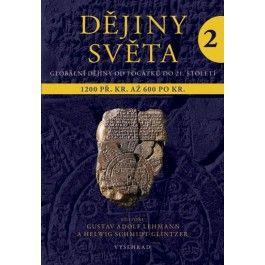Gustav Adolf Lehmann: Dějiny světa 2 - Starověké světy a nové říše 1200 př. Kr. až 600 po Kr. cena od 410 Kč