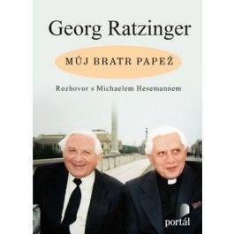 Georg Ratzinger: Můj bratr papež cena od 227 Kč