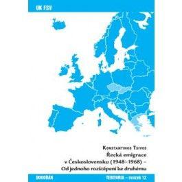 Konstantinos Tsivos: Řecká emigrace v Československu (1948-1968) cena od 199 Kč