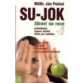 Ján Pukluš: Su-Jok Zdraví na ruce cena od 160 Kč
