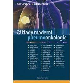 Vítězslav Kolek, Jana Skřičková: Základy moderní pneumoonkologie cena od 559 Kč