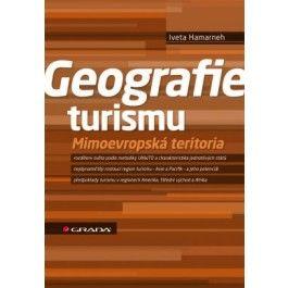 Iveta Hamarneh: Geografie turismu cena od 125 Kč