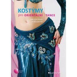Iva Czyžová: Kostýmy pro orientální tance cena od 75 Kč