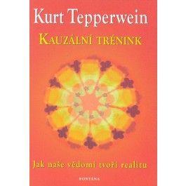 Kurt Tepperwein: Kauzální trénink cena od 224 Kč