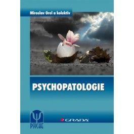 Miroslav Orel: Psychopatologie cena od 339 Kč