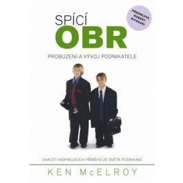 McElroy Ken: Spící obr - Probuzení a vývoj podnikatele cena od 136 Kč