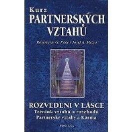 Pade Rosemarie G., Mazur Josef A.: Kurz partnerských vztahů - Pade Rosemarie G., Mazur Josef A., cena od 107 Kč