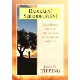 Colin C. Tipping: Radikální sebeodpuštění cena od 256 Kč