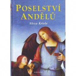 Alexa Kriele: Poselství andělů cena od 230 Kč