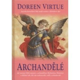 Doreen Virtue: Archandělé cena od 217 Kč