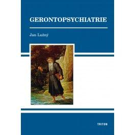 Jan Lužný: Gerontopsychiatrie cena od 114 Kč
