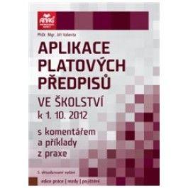Jiří Valenta: Aplikace platových předpisů ve školství k 1. 10. 2012 cena od 351 Kč