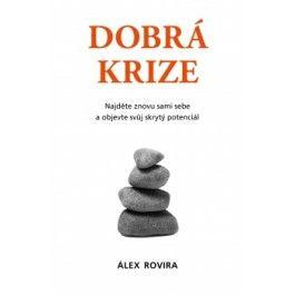 Álex Rovira: Dobrá krize cena od 33 Kč