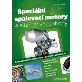 Jan Hromádko: Speciální spalovací motory a alternativní pohony cena od 195 Kč