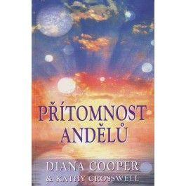 Diana Cooper: Přítomnost andělů cena od 217 Kč