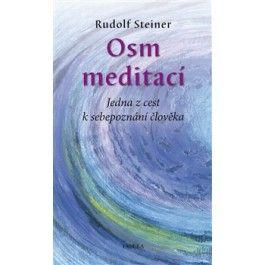 Rudolf Steiner: Osm meditací cena od 115 Kč