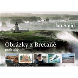 Jan Šmíd, Adolf Born: Obrázky z Bretaně podruhé cena od 233 Kč