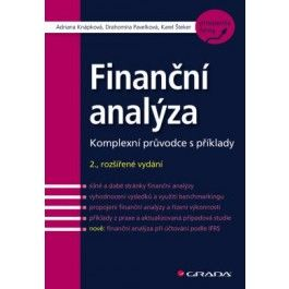 Adriana Knápková: Finanční analýza - Komplexní průvodce s příklady cena od 261 Kč
