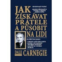 Dale Carnegie: Jak získávat přátelé a působit na lidi cena od 186 Kč