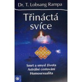 Lobsang Rampa: Třináctá svíce cena od 161 Kč