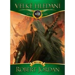 Robert Jordan: Velké hledání cena od 349 Kč