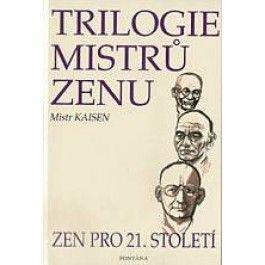 Trilogie mistrů zenu cena od 147 Kč