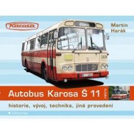 Martin Harák: Autobus Karosa Š 11 cena od 292 Kč