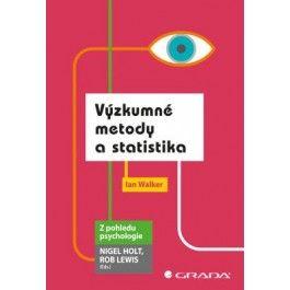 Ian Walker: Výzkumné metody a statistika cena od 320 Kč
