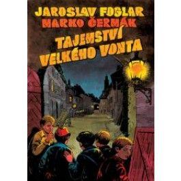 Jaroslav Foglar, Marko Čermák: Tajemství Velkého Vonta (komiks) cena od 244 Kč