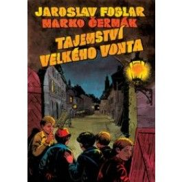 Jaroslav Foglar: Tajemství velkého Vonta - 1. vydání cena od 244 Kč
