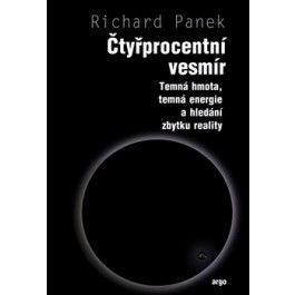 Richard Panek: Čtyřprocentní vesmír cena od 263 Kč