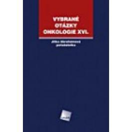 VYBRANÉ OTÁZKY - ONKOLOGIE XVI. cena od 160 Kč