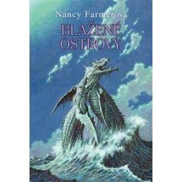 Nancy Farmerová: Blažené ostrovy cena od 170 Kč