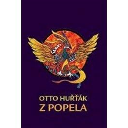 Otto Huřťák: Z popela cena od 133 Kč