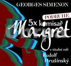 Georges Simenon: 5x komisař Maigret podruhé - 5CD