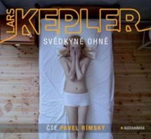 Lars Kepler: Svědkyně ohně - 2CD mp3
