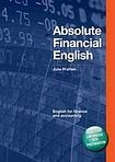 DELTA PUBLISHING Absolute Financial English with Audio CD cena od 539 Kč