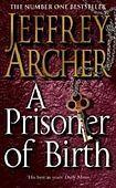 ARCHER, PRISONER OF BIRTH cena od 209 Kč