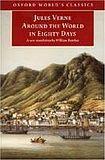 AROUND THE WORLD IN EIGHTY DAYS (Oxford World´s Classics) cena od 155 Kč
