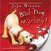 Harper Collins UK Bad Dog Marley cena od 179 Kč