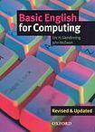 Oxford University Press BASIC ENGLISH FOR COMPUTING NEW EDITION STUDENT´S BOOK cena od 353 Kč